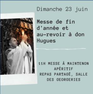 Messe de fin d 'année et d'au-revoir à don Hugues à Maintenon @ Maintenon
